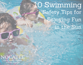 10 Swimming Safety TIps for Enjoying Fun in the Sun