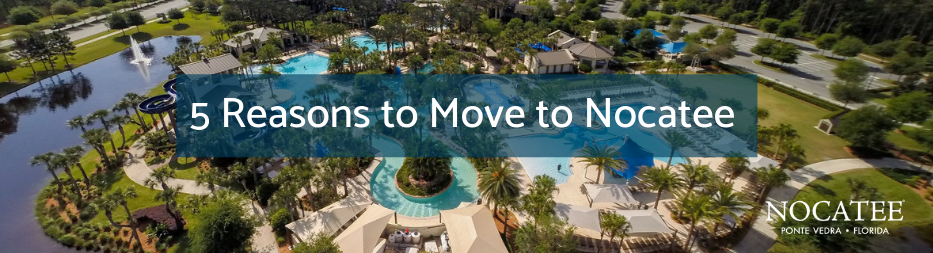 5 Reasons to Move to Nocatee