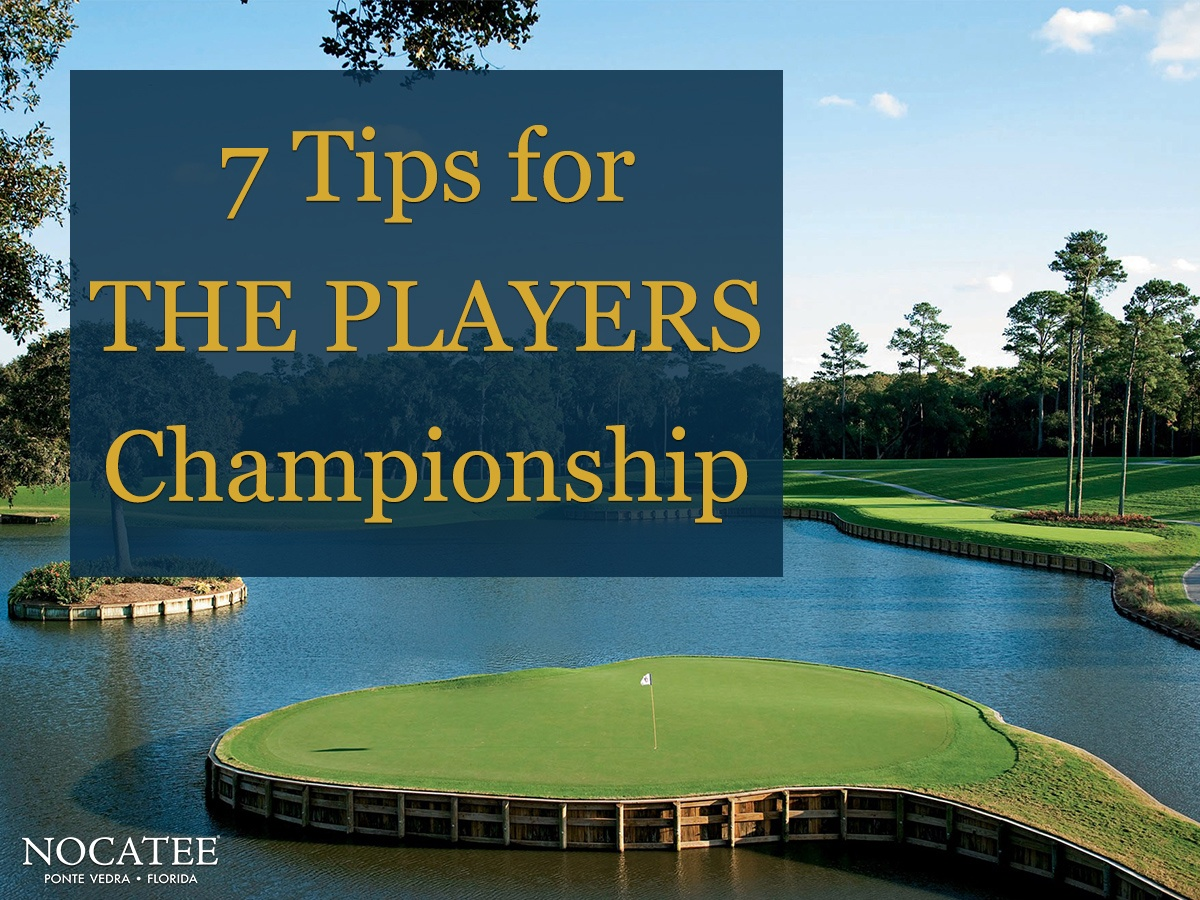 7 Tips for Getting the Most Out of THE PLAYERS Championship