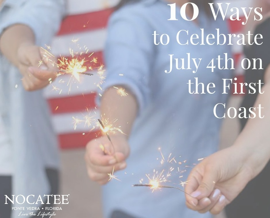 10 Ways to Celebrate Independence Day on the First Coast