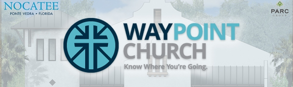 Waypoint Church Opening September 2016 at Nocatee